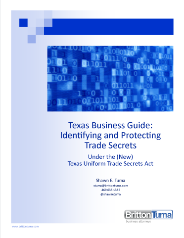Texas Business Guide for Identifying and Protecting Trade Secrets
