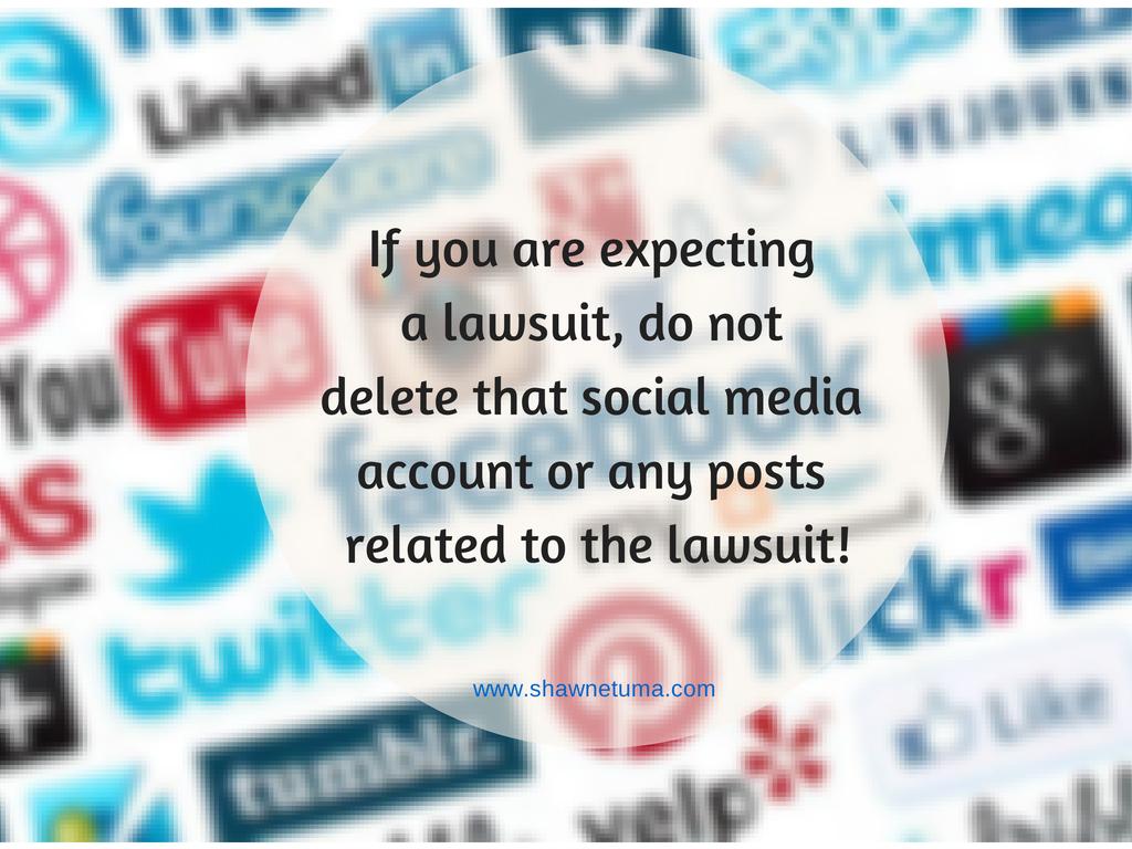 Social Media Evidence Spoliation Do not delete that post ...